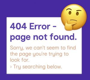 404 Error - page not found.